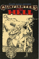Gunfighters in Hell #1 Black Magic Edition