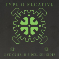 Type O Negative - Live Cries, B-Sides, Sui Sides