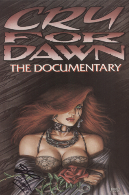 Cry For Dawn: The Documentary VHS Signed