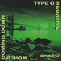 Type O Negative - World Coming Down(Promo)