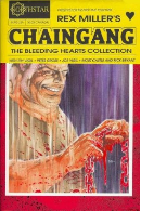 Chaingang: Bleeding Hearts Collection