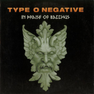 Type O Negative - In Praise of Bacchus