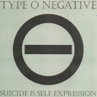 Type O Negative - Suicide is Self Expression