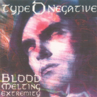 Type O Negative - Blood Melting Extremity