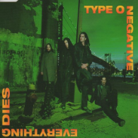 Type O Negative - Everything Dies(Promo)