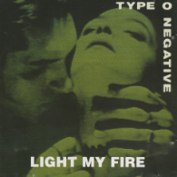 Type O Negative - Light My Fire
