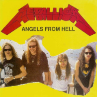 Metallica - Angels From Hell
