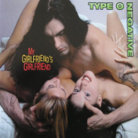 Type O Negative - My Girlfriends, Girlfriend