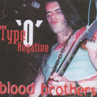 Type O Negative - Blood Brothers
